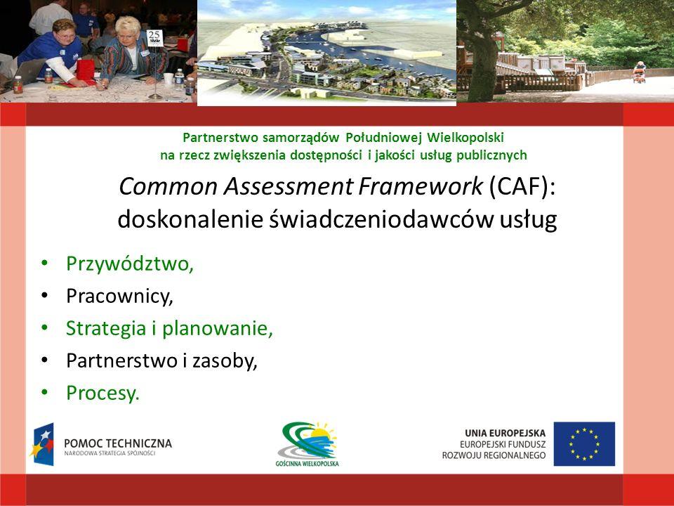 Common Assessment Framework (CAF): doskonalenie świadczeniodawców usług Przywództwo, Pracownicy, Strategia i planowanie, Partnerstwo i zasoby, Procesy