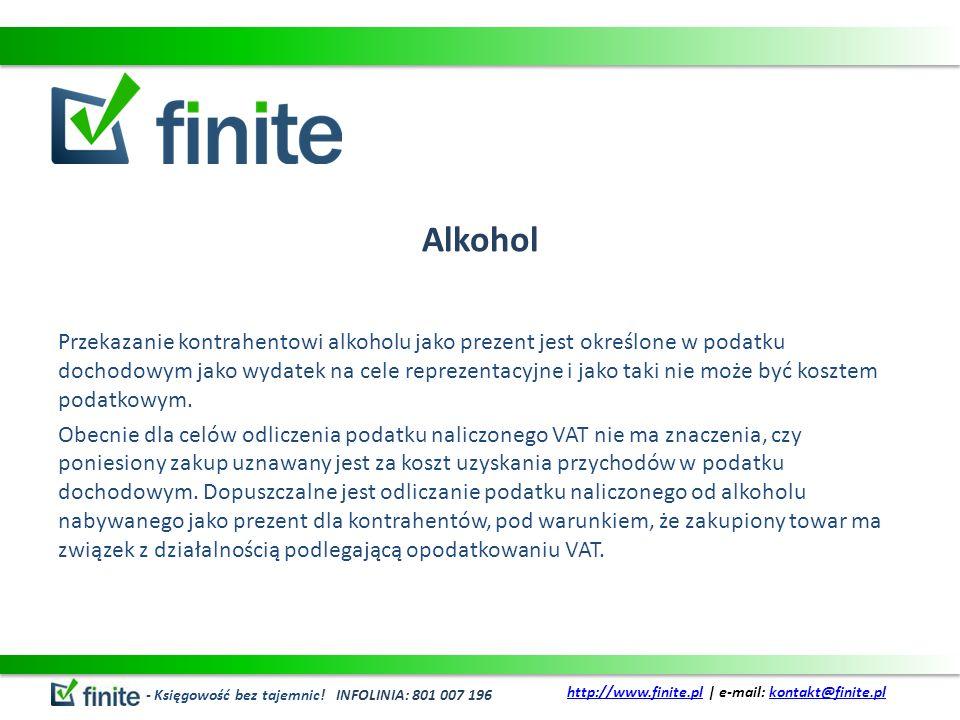 Alkohol Przekazanie kontrahentowi alkoholu jako prezent jest określone w podatku dochodowym jako wydatek na cele reprezentacyjne i jako taki nie może być kosztem podatkowym.