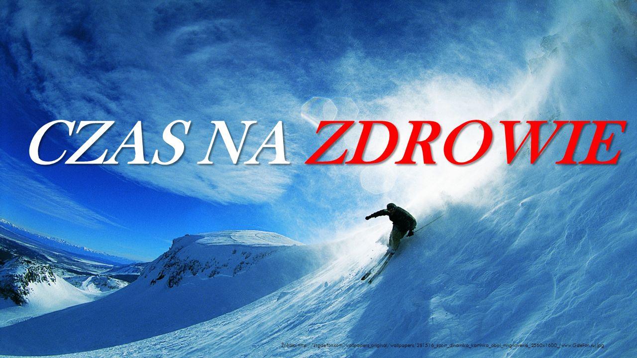 CZAS NA ZDROWIE Źródło: http://st.gdefon.com/wallpapers_original/wallpapers/281516_sport_dinamika_kartinka_oboi_mngnovenie_2560x1600_(www.GdeFon.ru).j