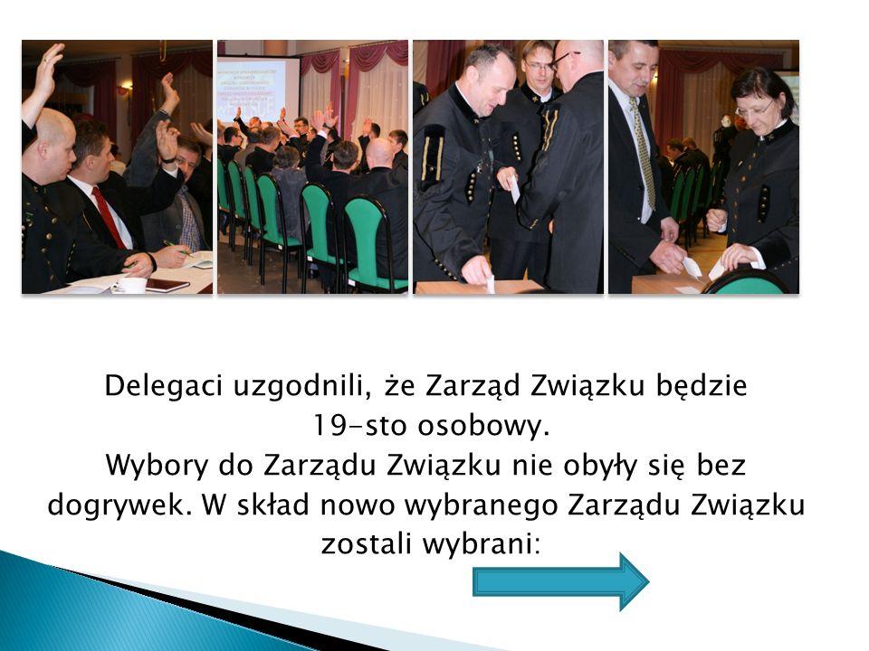 Delegaci uzgodnili, że Zarząd Związku będzie 19-sto osobowy. Wybory do Zarządu Związku nie obyły się bez dogrywek. W skład nowo wybranego Zarządu Zwią