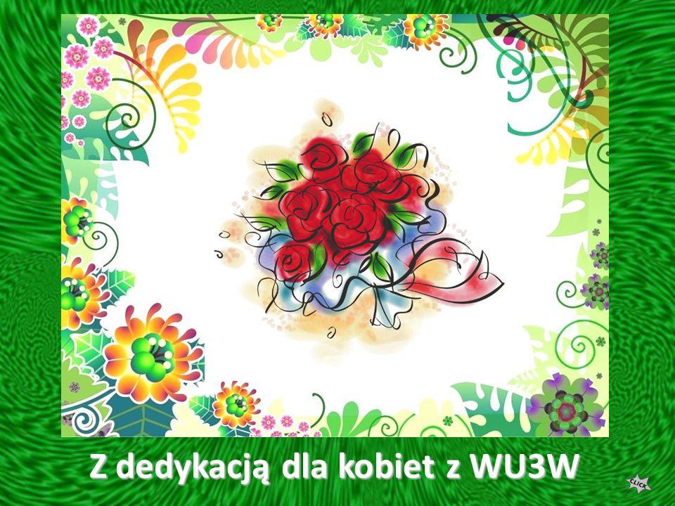 Z dedykacją dla kobiet z WU3W