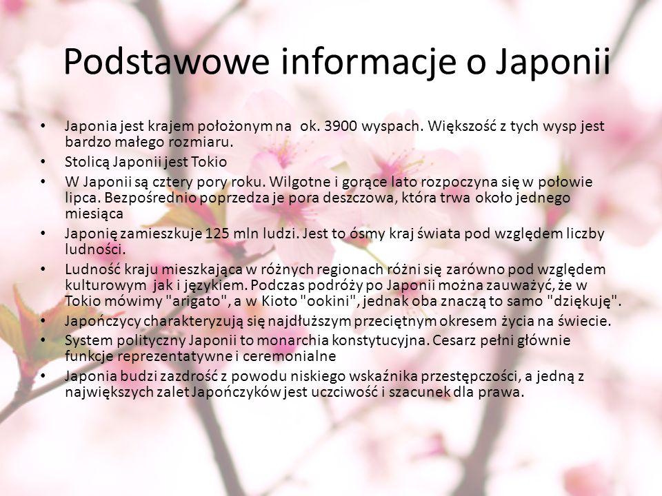 Podstawowe informacje o Japonii Japonia jest krajem położonym na ok. 3900 wyspach. Większość z tych wysp jest bardzo małego rozmiaru. Stolicą Japonii