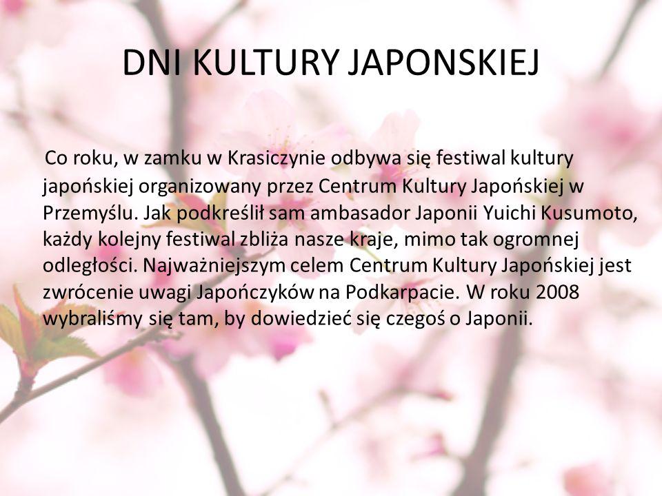 DNI KULTURY JAPONSKIEJ Co roku, w zamku w Krasiczynie odbywa się festiwal kultury japońskiej organizowany przez Centrum Kultury Japońskiej w Przemyślu