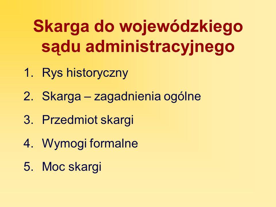 Rys historyczny 1.Reaktywacja sądownictwa administracyjnego w 1980 r.