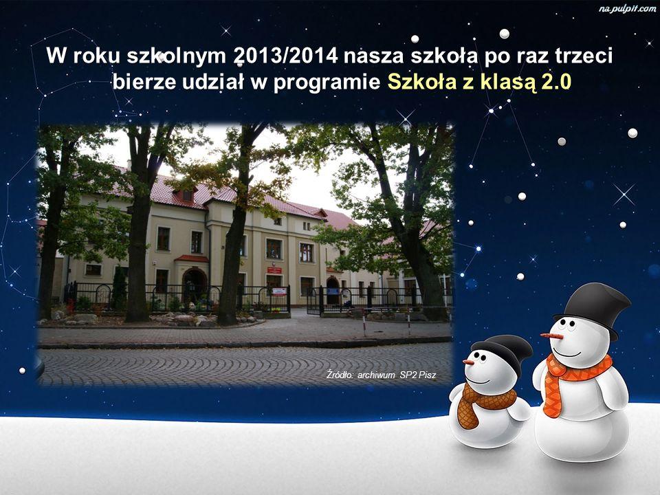 W roku szkolnym 2013/2014 nasza szkoła po raz trzeci bierze udział w programie Szkoła z klasą 2.0 Źródło: archiwum SP2 Pisz