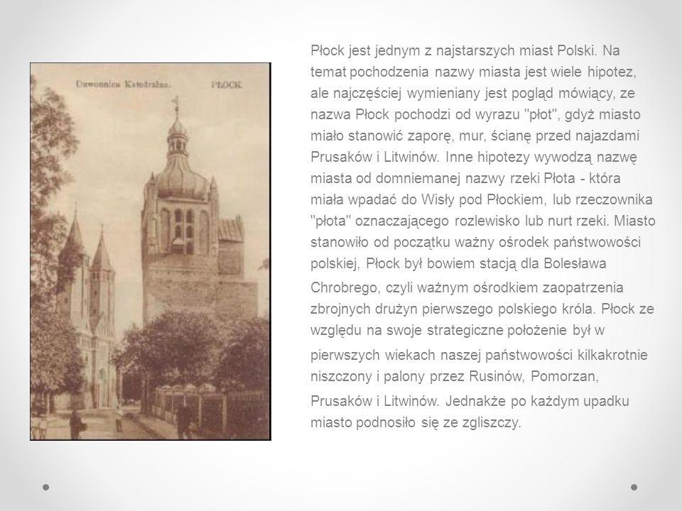Płock -miasto położone na Pojezierzu Dobrzyńskin i w Kotlinie Płockiej, leżące nad Wisłą, w województwie mazowieckim. -Płock to najstarsze miasto na M