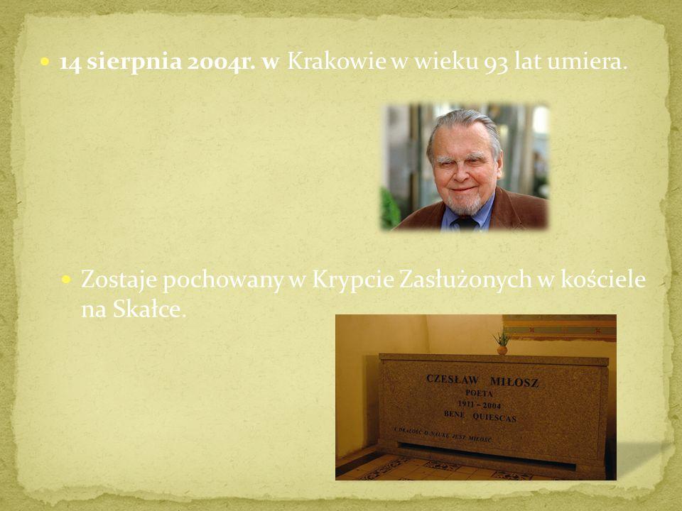 W 1993r.Miłosz zostaje Honorowym Obywatelem Krakowa i otrzymuje od jego władz mieszkanie. Po kilku latach wraca do Kalifornii. W sierpniu 2002r. umier
