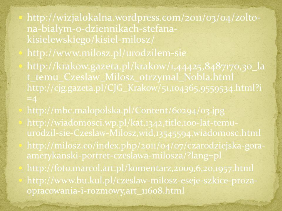 http://www.europeana.eu/portal/record/09404/867A C9985BBF0DAF14BB5B547ED60F89EA64AAB2.html http://www.milosz365.pl/pl,bibliografia.php http://www.tani