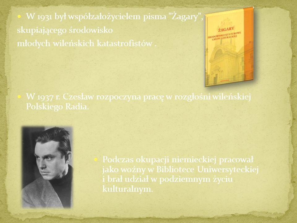W 1921 r. dziesięcioletni Czesław wstępuje do Gimnazjum im. Zygmunta Augusta w Wilnie. 1929 r. Miłosz zdaje maturę. Rozpoczyna studia polonistyczne na