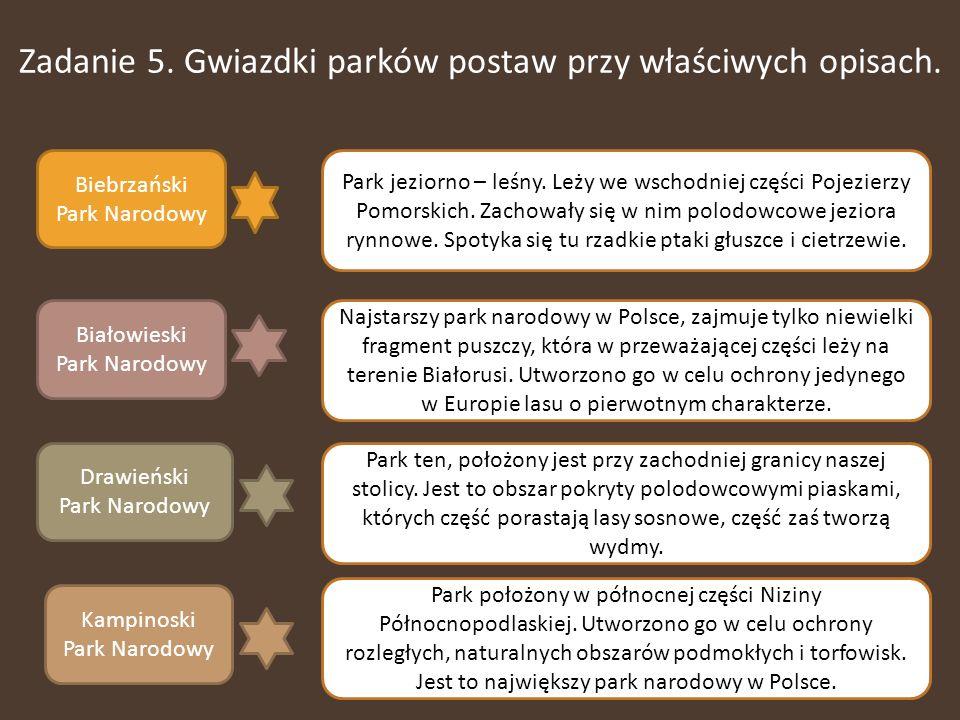 Zadanie 5.Gwiazdki parków postaw przy właściwych opisach.