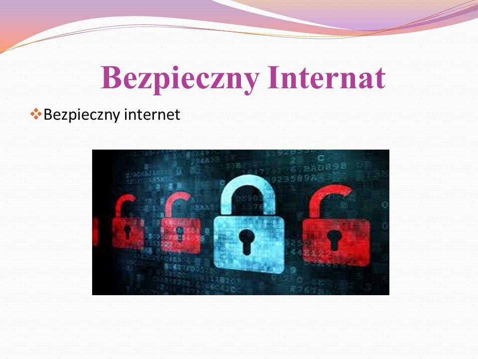Bezpieczny Internat Bezpieczny internet