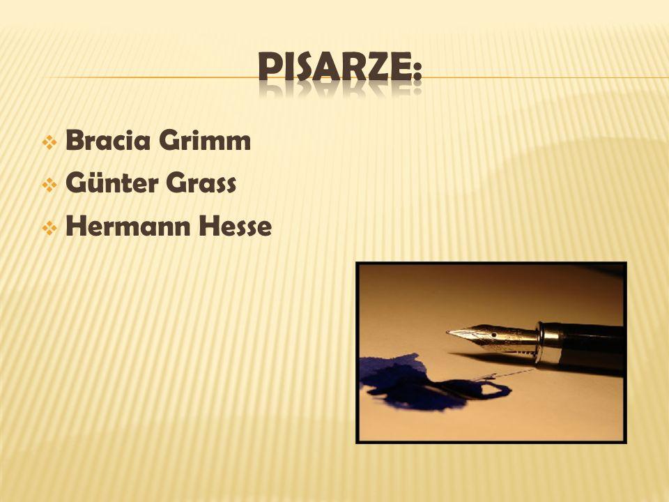 Bracia Grimm Günter Grass Hermann Hesse