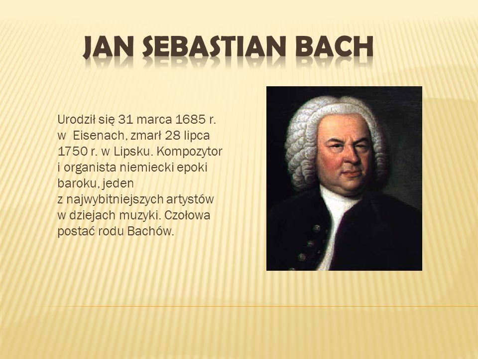 Urodził się 31 marca 1685 r. w Eisenach, zmarł 28 lipca 1750 r. w Lipsku. Kompozytor i organista niemiecki epoki baroku, jeden z najwybitniejszych art