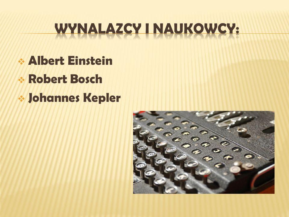 Albert Einstein Robert Bosch Johannes Kepler