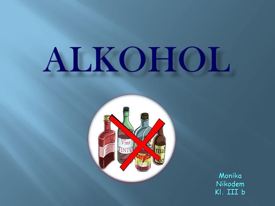 Alkohol jest najczęściej spożywaną trucizną na świecie.