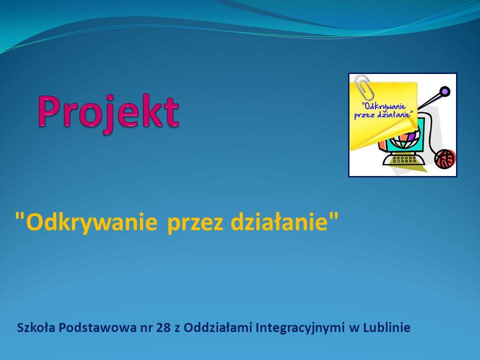 Szkoła Podstawowa nr 28 z Oddziałami Integracyjnymi w Lublinie W jaki sposób dzieci mogą przyczynić się do ochrony otaczającego środowiska? Nauczyciele opiekunowie: p.
