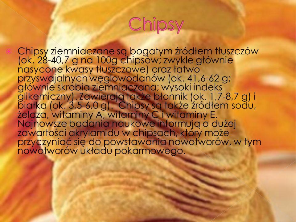 Chipsy ziemniaczane są bogatym źródłem tłuszczów (ok. 28-40,7 g na 100g chipsów; zwykle głównie nasycone kwasy tłuszczowe) oraz łatwo przyswajalnych w