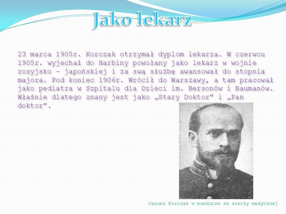 23 marca 1905r. Korczak otrzymał dyplom lekarza. W czerwcu 1905r. wyjechał do Harbiny powołany jako lekarz w wojnie rosyjsko – japońskiej i za swą słu