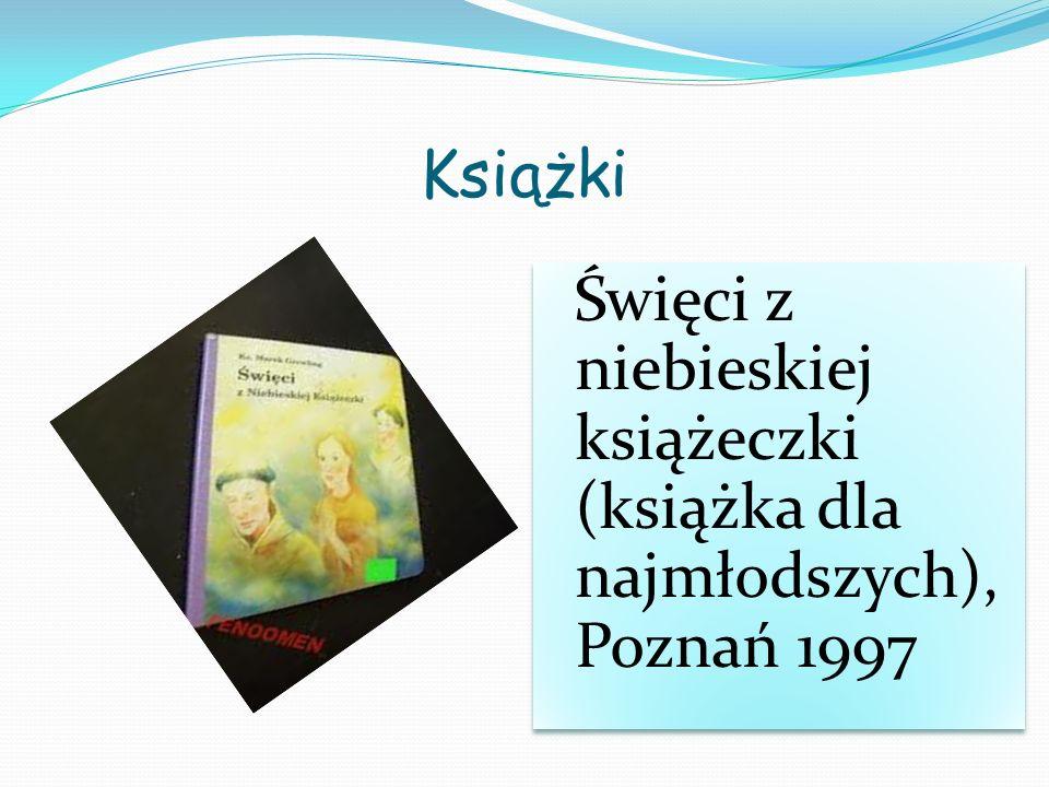 Książki Święci z niebieskiej książeczki (książka dla najmłodszych), Poznań 1997