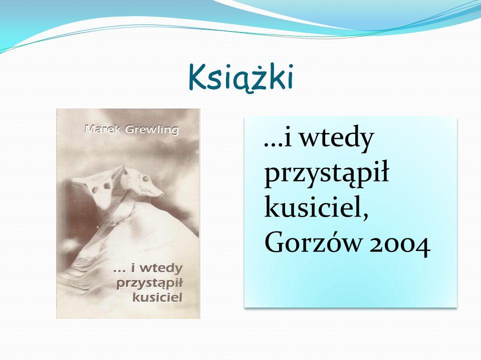 Książki …i wtedy przystąpił kusiciel, Gorzów 2004
