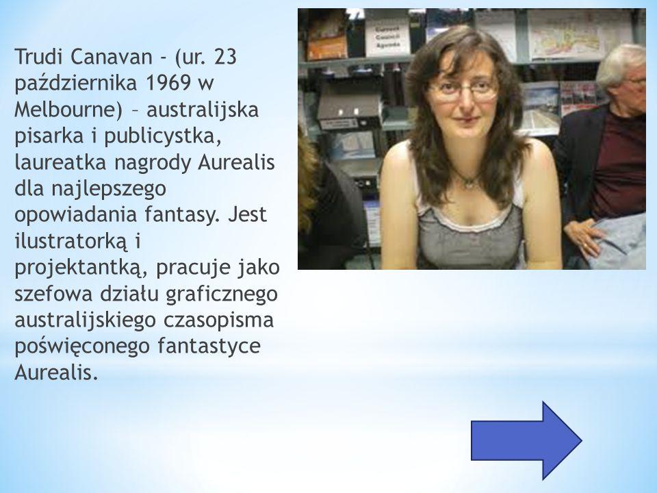 Trudi Canavan - (ur.