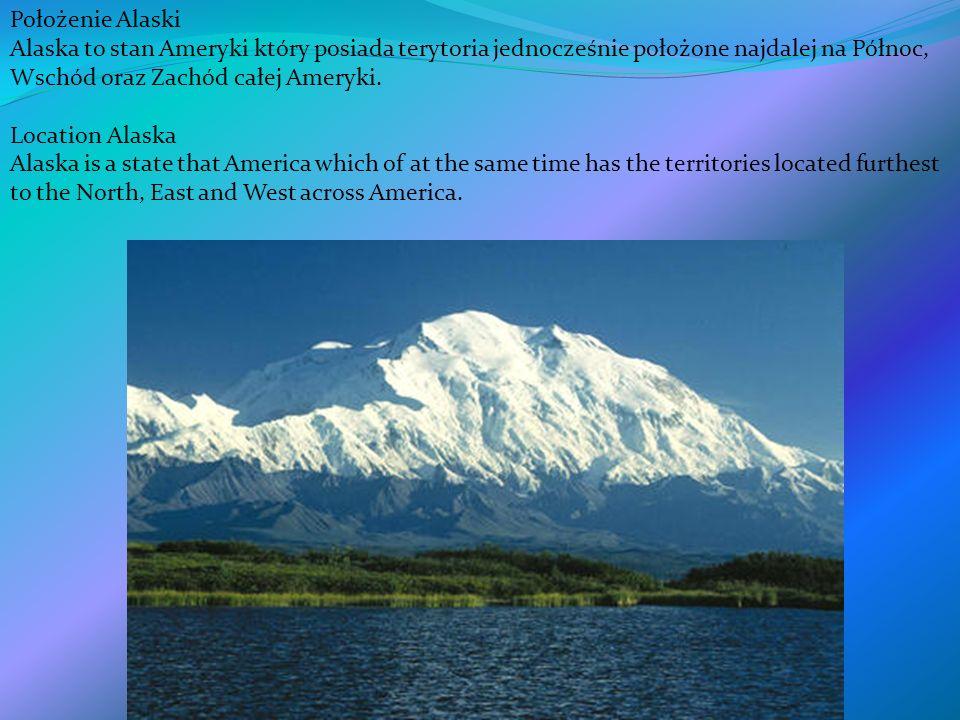 Położenie Alaski Alaska to stan Ameryki który posiada terytoria jednocześnie położone najdalej na Północ, Wschód oraz Zachód całej Ameryki. Location A