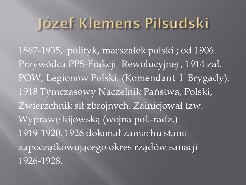 Ziemią rodzinną Józefa Klemensa Piłsudskiego była Litwa.