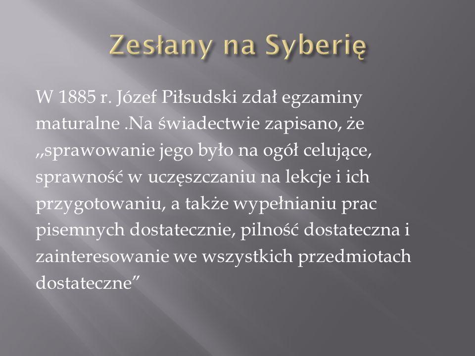 Do Wilna z Syberii Piłsudski w lipcu 1892 r.