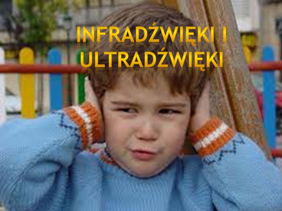 Infradźwięki – fale dźwiękowe niesłyszalne dla człowieka, ponieważ ich częstotliwość jest za niska, aby odebrało je ludzkie ucho.