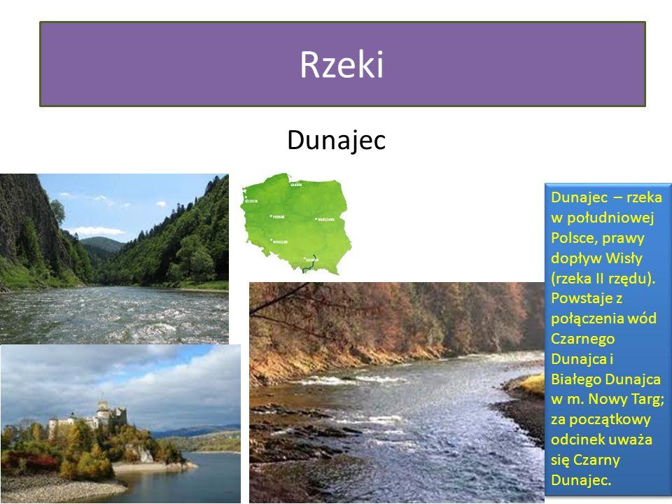 Rzeki Dunajec Dunajec – rzeka w południowej Polsce, prawy dopływ Wisły (rzeka II rzędu). Powstaje z połączenia wód Czarnego Dunajca i Białego Dunajca