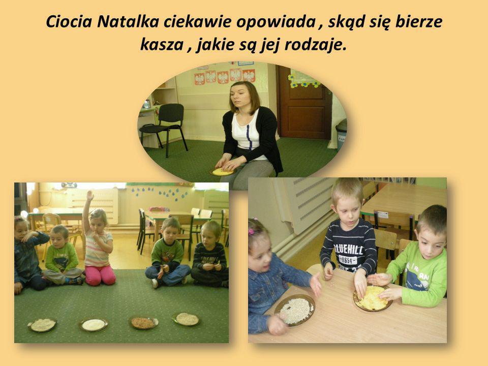 Ciocia Natalka ciekawie opowiada, skąd się bierze kasza, jakie są jej rodzaje.