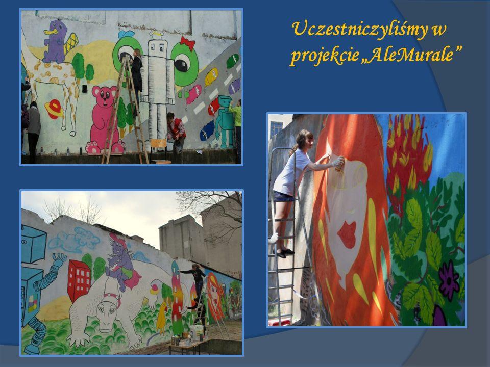 Uczestniczyliśmy w projekcie AleMurale