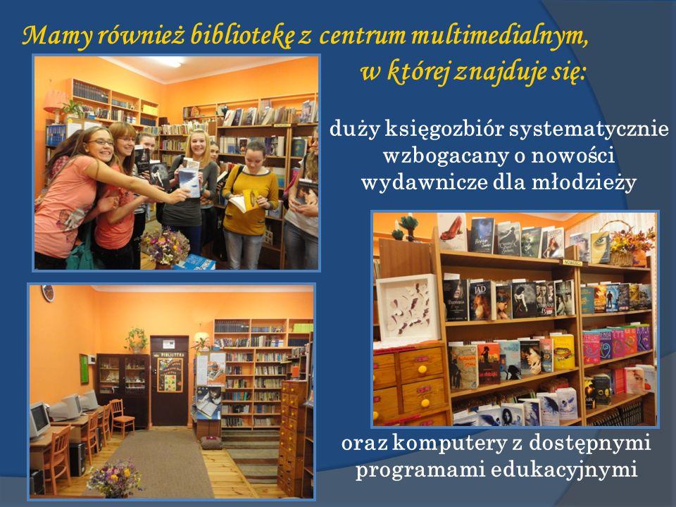 Mamy również bibliotekę z centrum multimedialnym, w której znajduje się: duży księgozbiór systematycznie wzbogacany o nowości wydawnicze dla młodzieży