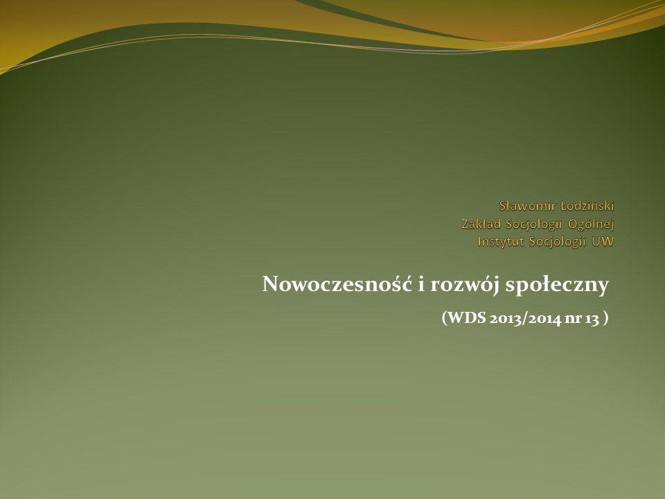 Nowoczesność i rozwój społeczny (WDS 2013/2014 nr 13 )