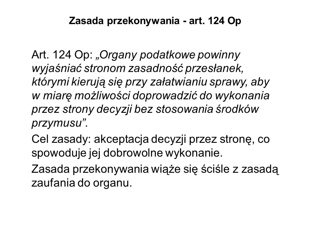 Zasada przekonywania - art.124 Op Art.