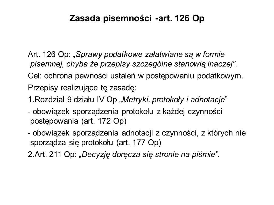 Zasada pisemności -art.126 Op Art.