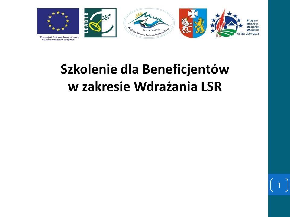 Szkolenie dla Beneficjentów w zakresie Wdrażania LSR 1