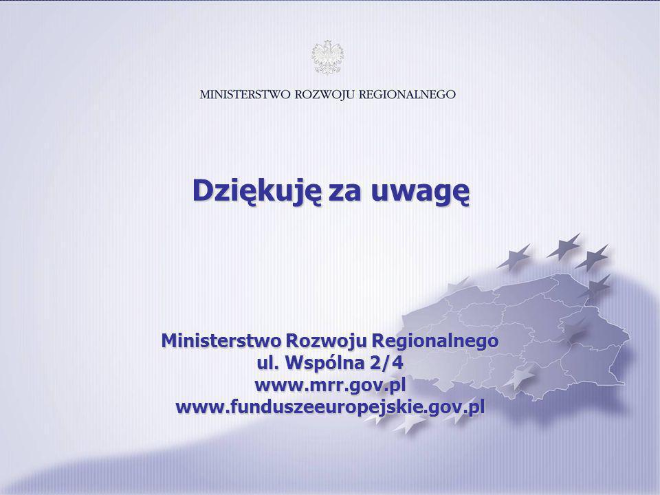 14 Ministerstwo Rozwoju Regionalnego ul. Wspólna 2/4 www.mrr.gov.pl www.funduszeeuropejskie.gov.pl Dziękuję za uwagę
