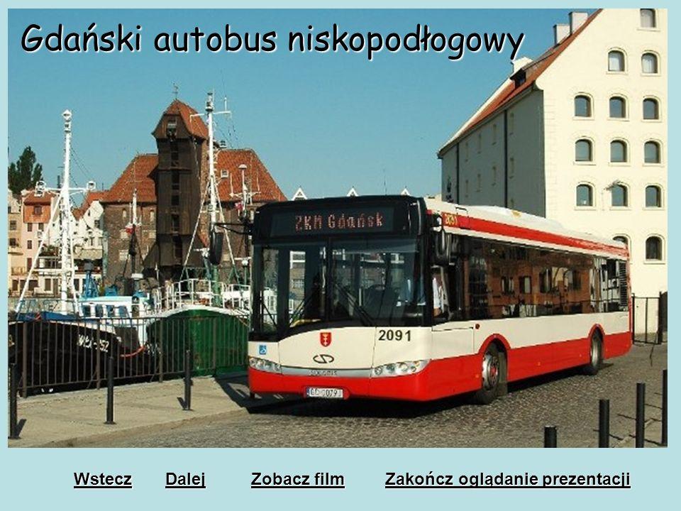 Gdański Rozwój Komunikacji Miejskiej -Dzięki działaniom naszego samorządu Komunikacja miejska rozwija się z roku na rok. - Wprowadzono autobusy niskop