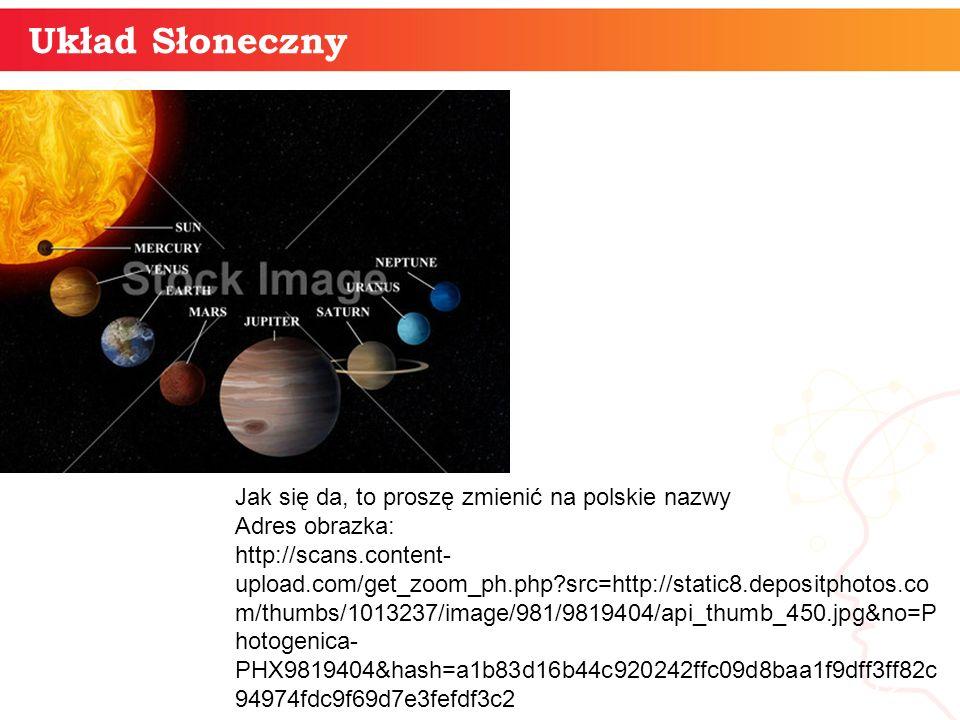 12 Układ Słoneczny Jak się da, to proszę zmienić na polskie nazwy Adres obrazka: http://scans.content- upload.com/get_zoom_ph.php?src=http://static8.d