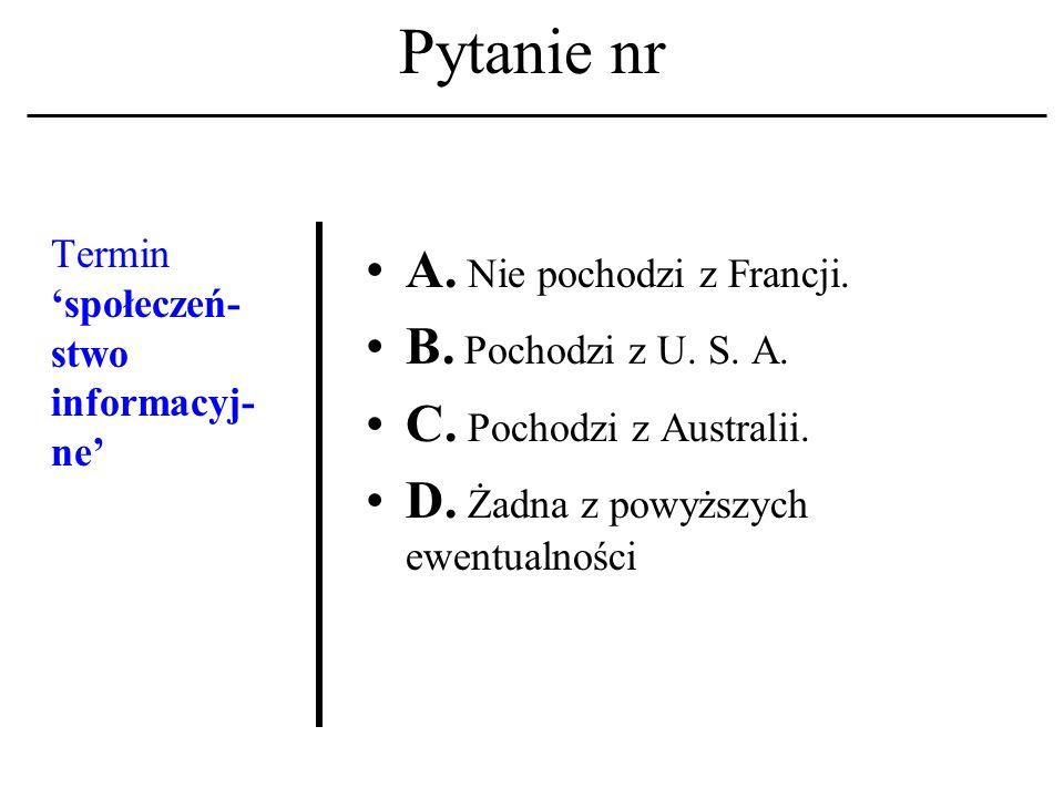 Pytanie nr Lista dyskusyjna A. To system zapisów w mechanizmie przydziału kont.