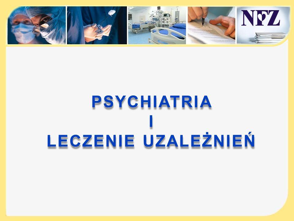PSYCHIATRIAI LECZENIE UZALEŻNIEŃ