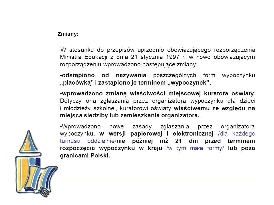 Zmiany: W stosunku do przepisów uprzednio obowiązującego rozporządzenia Ministra Edukacji z dnia 21 stycznia 1997 r. w nowo obowiązującym rozporządzen