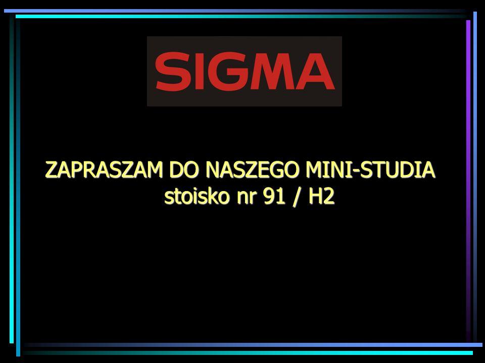 ZAPRASZAM DO NASZEGO MINI-STUDIA stoisko nr 91 / H2