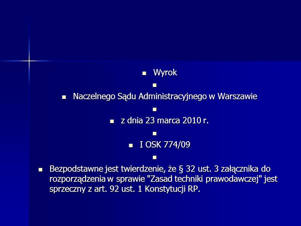 Wyrok Wyrok Naczelnego Sądu Administracyjnego w Warszawie Naczelnego Sądu Administracyjnego w Warszawie z dnia 23 marca 2010 r.
