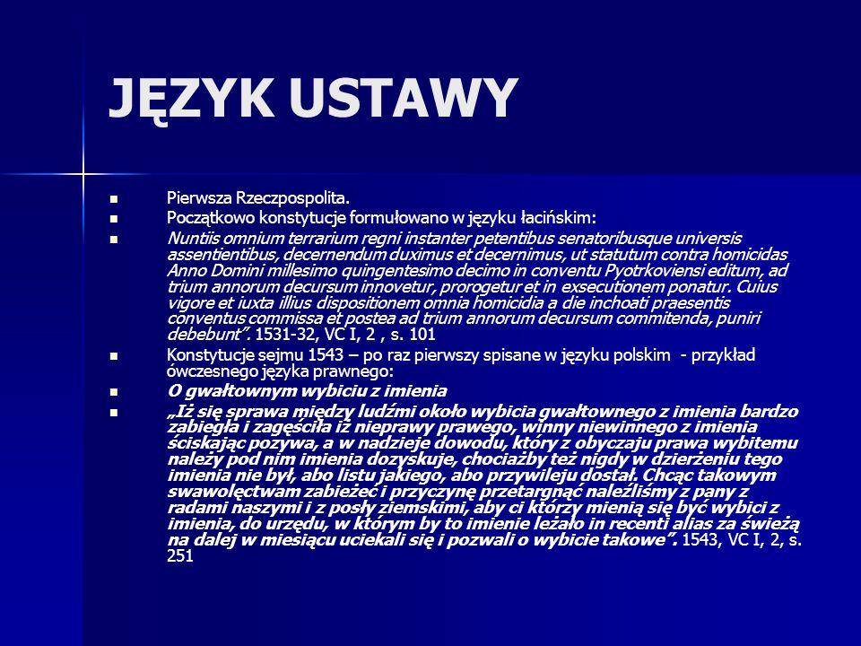 JĘZYK USTAWY Pierwsza Rzeczpospolita.