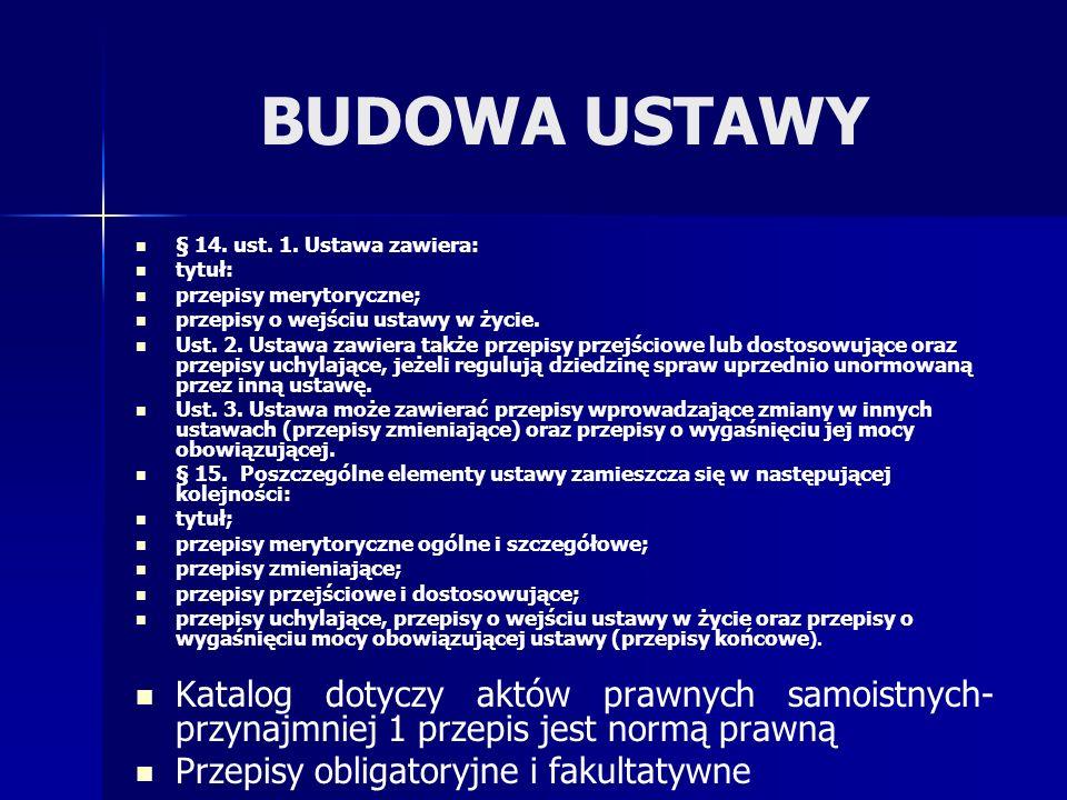 BUDOWA USTAWY § 14.ust. 1.