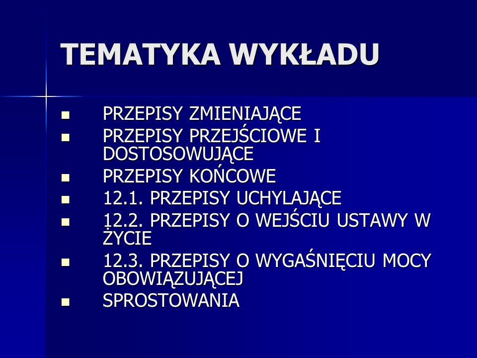 PRZEPISY PRZEJŚCIOWE C.D.