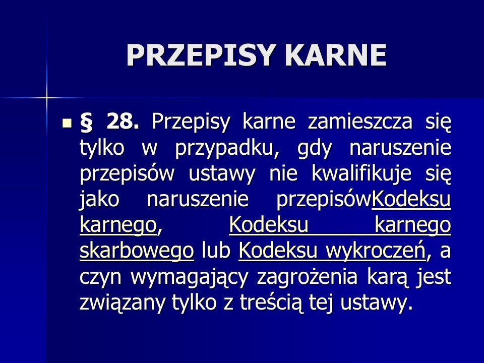 PRZEPISY KARNE § 28.