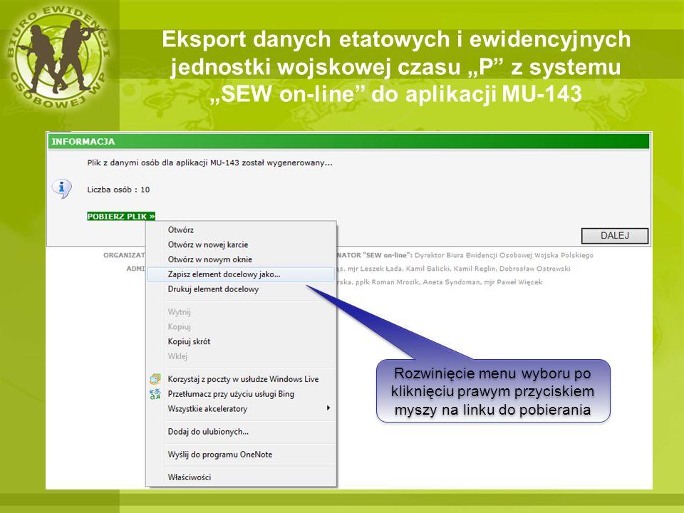 Eksport danych etatowych i ewidencyjnych jednostki wojskowej czasu P z systemu SEW on-line do aplikacji MU-143 Rozwinięcie menu wyboru po kliknięciu p